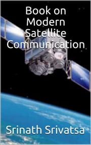 Book on Modern Satellite Communication ebook by Srinath Srivatsa