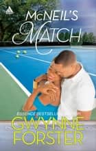 McNeil's Match ebook by Gwynne Forster
