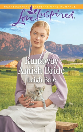 Runaway Amish Bride - A Fresh-Start Family Romance ebook by Leigh Bale