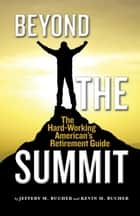 Beyond the Summit ebook by Jeffery M. Bucher,Kevin M. Bucher