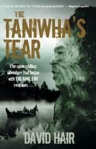 The Taniwha's Tear ebook by David Hair