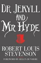 Dr Jekyll and Mr Hyde ebook by