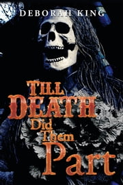 Till Death Did Them Part ebook by Deborah King