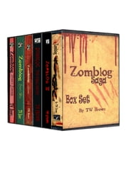 Zomblog Saga Box Set ebook by TW Brown