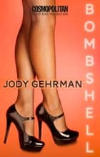 Bombshell ebook by Jody Gehrman