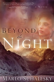 Beyond the Night ebook by Marlo Schalesky