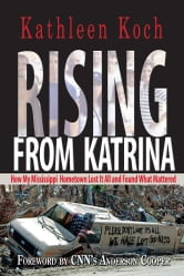 Rising From Katrina ebook by Kathleen Koch