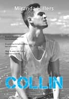 COLLIN ebook by Miranda Hillers