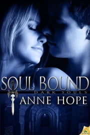 Soul Bound ebook by Anne Hope