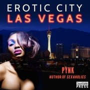Erotic City: Las Vegas ebook by Pynk