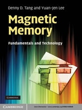 Magnetic Memory - Fundamentals and Technology ebook by Denny D. Tang,Yuan-Jen Lee