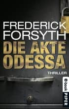 Die Akte ODESSA - Thriller ebook by Frederick Forsyth, Tom Knoth