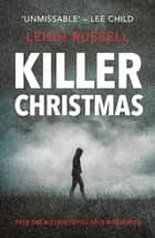 Killer Christmas ebook by Leigh Russell