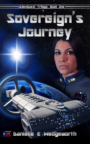 Sovereign's Journey ebook by Danielle E. Wedgeworth