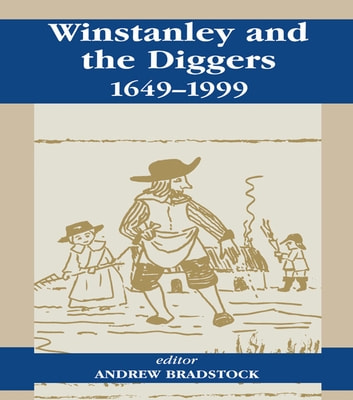 Winstanley and the Diggers, 1649-1999 ebook by