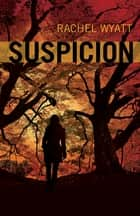 Suspicion ebook by Rachel Wyatt