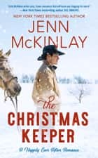 The Christmas Keeper ebook by Jenn McKinlay