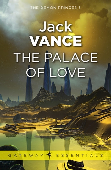 The Palace of Love ebook by Jack Vance