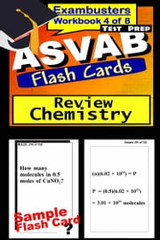 ASVAB Test Prep Chemistry Review--Exambusters Flash Cards--Workbook 4 of 8 - ASVAB Exam Study Guide ebook by ASVAB Exambusters