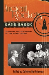 Ancient Rockets ebook by Kage Baker