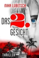 Das 2. Gesicht ebook by Nika Lubitsch