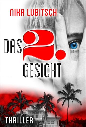 Das 2. Gesicht - Thriller ebook by Nika Lubitsch