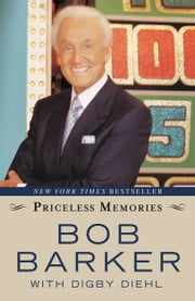 Priceless Memories ebook by Bob Barker,Digby Diehl