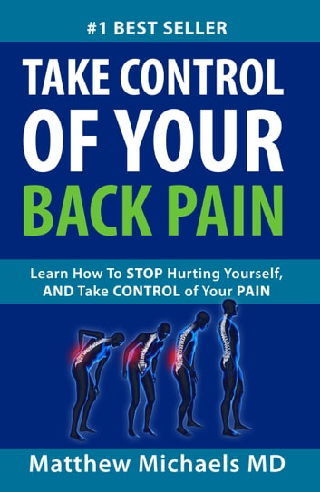 Take Control of Your Back Pain! ebook by Matthew Michaels, MD