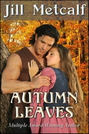 Autumn Leaves ebook by Jill Metcalf