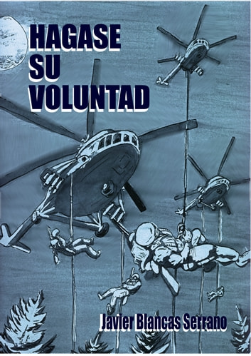 Hagase su voluntad ebook by Javier Blancas Serrano