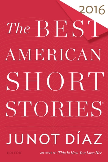 The Best American Short Stories 2016 ebook by