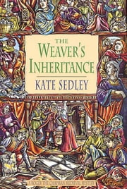 The Weaver's Inheritance ebook by Kate Sedley