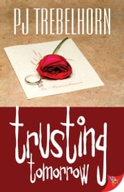 Trusting Tomorrow ebook by PJ Trebelhorn