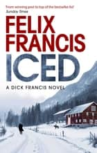 Iced ebook by Felix Francis