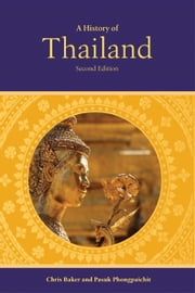 A History of Thailand ebook by Chris  Baker,Pasuk Phongpaichit