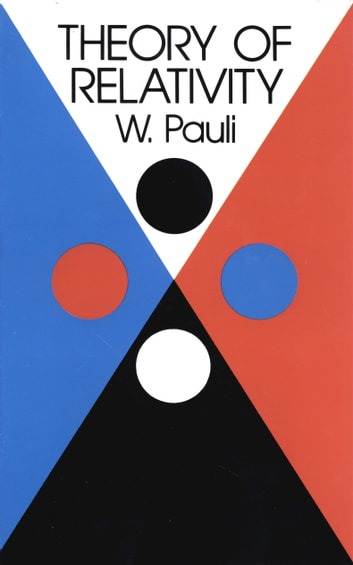 Theory of Relativity ebook by W. Pauli