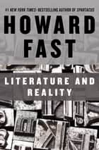 Literature and Reality ebook by Howard Fast