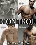 Control Series - Contemporary Submissive Romance ebook by Lucia Jordan