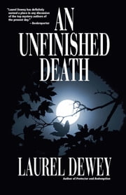 An Unfinished Death - A Jane Perry Novelette ebook by Laurel Dewey