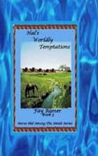 Hal's Worldly Temptations ebook by Fay Risner