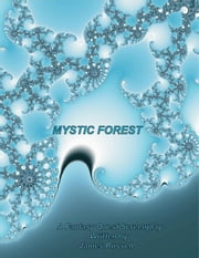 Mystic Forest - Fantasy Children's Screenplay ebook by Russell, James