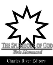 The Splendour of God ebook by Eric Hammond