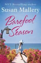 Barefoot Season (A Blackberry Island novel, Book 1) ebook by Susan Mallery