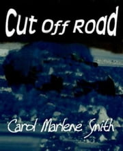 Cut Off Road ebook by Carol Marlene Smith