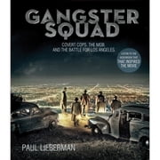 Gangster Squad - Covert Cops, the Mob, and the Battle for Los Angeles livre audio by Paul Lieberman