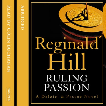 Ruling Passion audiobook by Reginald Hill