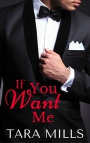 If You Want Me ebook by Tara Mills