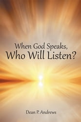 when god speaks who will listen essay God speaks from heaven most relevant verses now the salvation, and the power, and the kingdom of our god and the authority of his christ have come.