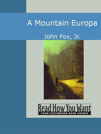 A Mountain Europa ebook by John Fox Jr.