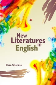 New Literatures in English ebook by Ram Sharma